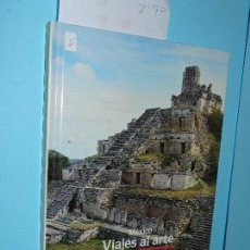 Libros de segunda mano: LAS CIUDADES MAYAS DE YUCATÁN. SARTOR, MARIO. COL. VIAJES AL ARTE: MÉXICO. ED. ATLANTIS. . Lote 166494838