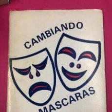 Libros de segunda mano: CAMBIANDO MÁSCARAS - GUILLERMO MURRAY PRISANT. Lote 166545564