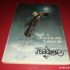 Libros de segunda mano: LLIBRE PER COLECCIÓ UN SI A LA VIDA FERRÀNDIZ 1980. Lote 166566470