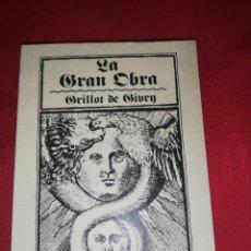 Libros de segunda mano: GRILLOT DE GIVRY, LA GRAN OBRA. Lote 166581058