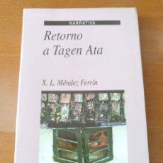 Libri di seconda mano: RETORNO A TAGEN ATA - MÉNDEZ FERRÍN. Lote 166604029