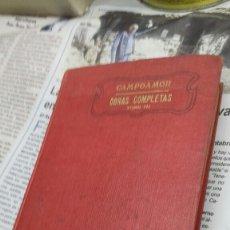 Libros de segunda mano: CAMPOAMOR. OBRAS COMPLETAS TOMO III. Lote 166626805