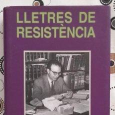 Libros de segunda mano: LLETRES DE RESISTÈNCIA. MANUEL SANCHIS GUARNER. EDITORIAL AFERS 2005. 1ª EDICIÓ! MOLT BON ESTAT!!. Lote 166633666