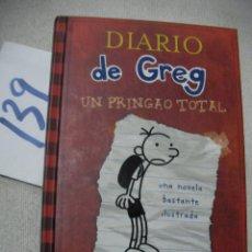 Libros de segunda mano: DIARIO DE GREG - UN PRINGAO TOTAL. Lote 166716974