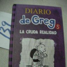 Libros de segunda mano: DIARIO DE GREG - LA CRUDA REALIDAD. Lote 166717074