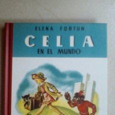 Libros de segunda mano: CELIA EN EL MUNDO. ELENA FORTÚN. Lote 166718062