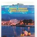 Libros de segunda mano: SARGOS, DORADOS Y DEMÁS ESPÁRIDOS - JAVIER GARCÍA EGOCHEAGA - ED. TIKAL - LA PESCA DEPORTIVA. Lote 166718730
