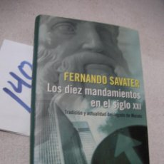 Libros de segunda mano: LOS DIEZ MANDAMIENTOS EN EL SIGLO XXI - FERNANDO SAVATER. Lote 166722070