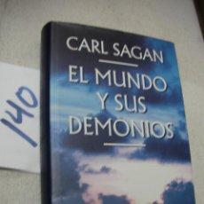 Libros de segunda mano: EL MUNDO Y SUS DEMONIOS - CARL SAGAN. Lote 166722458