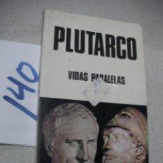 Libros de segunda mano: VIDAS PARALELAS - PLUTARCO. Lote 166724722
