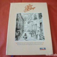 Libros de segunda mano: LOS BARRIOS DE MÁLAGA HISTORIA COSTUMBRES PERSONAJES TRADICIONES CAPITAL Y PROVINCIA. DIARIO SUR.. Lote 166750474