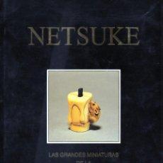 Libros de segunda mano: NETSUKE, MARFILES. Lote 166805612