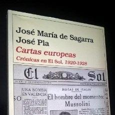 Livros em segunda mão: CARTAS EUROPEAS: CRONICAS EN EL SOL, 1920-1928. JOSE MARIA DE SEGARRA, JOSE PLA. DESTINO 2001 1ª EDI. Lote 166807522