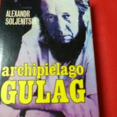 Libros de segunda mano: ARCHIPIÉLAGO GULAG . ALEXANDR SOLJENITSIN .PLAZA & JANÉS. Lote 219343005