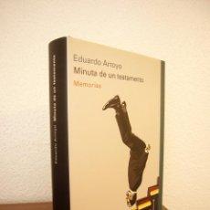 Libros de segunda mano: EDUARDO ARROYO: MINUTA DE UN TESTAMENTO. MEMORIAS (GALAXIA GUTENBERG) ILUSTRADO. MUY BUEN ESTADO.. Lote 214974006