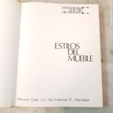 Libros de segunda mano: ESTILOS DEL MUEBLE 1973 EDICIONES CEAC. Lote 166816737