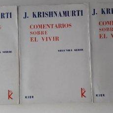 Libros de segunda mano: COMENTARIOS SOBRE EL VIVIR, TRES TOMOS - KRISHNAMURTI (KIER ED 1971). Lote 166831462