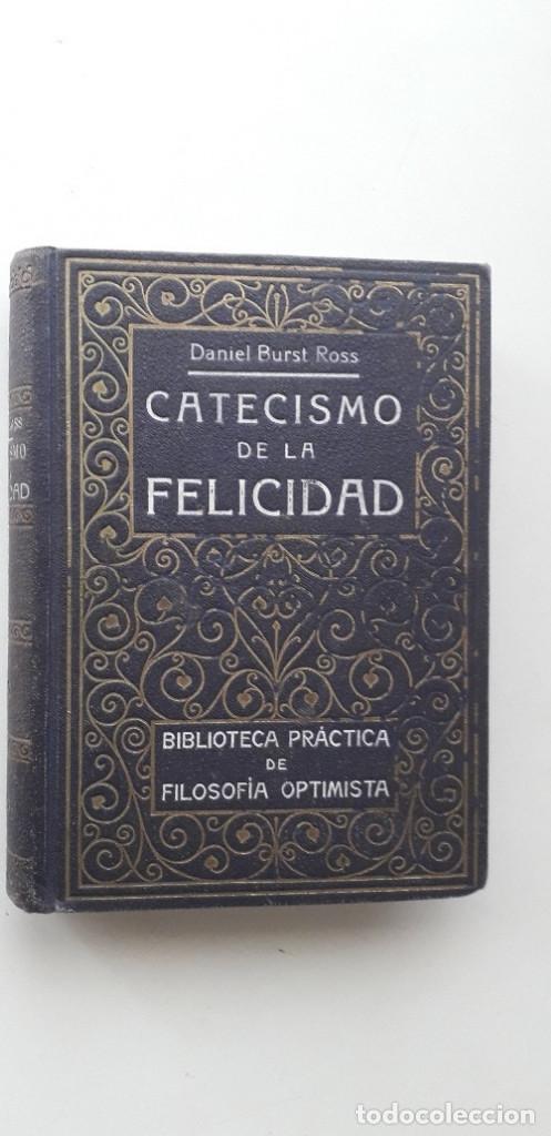 CATECISMO DE LA FELICIDAD - DANIEL BURST ROSS (Libros de Segunda Mano - Parapsicología y Esoterismo - Otros)