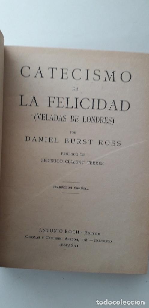 Libros de segunda mano: CATECISMO DE LA FELICIDAD - DANIEL BURST ROSS - Foto 4 - 166844762
