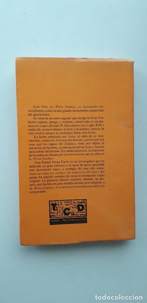 Libros de segunda mano: PISTIS SOPHIA, EL GRAN LIBRO SECRETO DE LOS GNOSTICOS - OBRA ATRIBUIDA A VALENTIN - Foto 3 - 166846138
