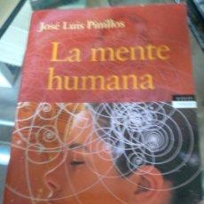 Libros de segunda mano: LA MENTE HUMANA - JOSÉ LUIS PINILLOS. Lote 166846422