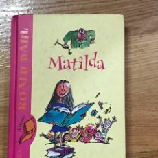 Libros de segunda mano: MATILDA ROALD DAHL. Lote 166850078