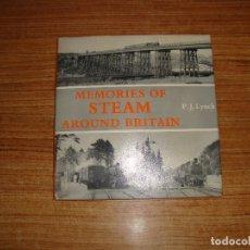 Libros de segunda mano: (TC-202/19) LIBRO TEMA TRENES FERROCARRILES MEMORIES OF STEAM AROUND BRITAIN. Lote 166854394