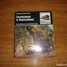 Libros de segunda mano: (TC-202/19) LIBRO TEMA TRENES FERROCARRILES EISENBAHNEN IN DEUTSCHLAND. Lote 166854534