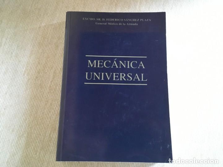 FEDERICO SÁNCHEZ PLAZA - GENERAL MÉDICO DE LA ARMADA - MECÁNICA UNIVERSAL (Libros de Segunda Mano - Ciencias, Manuales y Oficios - Otros)