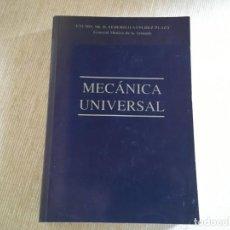 Libros de segunda mano: FEDERICO SÁNCHEZ PLAZA - GENERAL MÉDICO DE LA ARMADA - MECÁNICA UNIVERSAL. Lote 166880908
