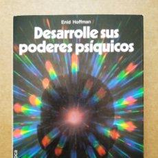Libros de segunda mano: DESARROLLE SUS PODERES PSÍQUICOS, POR ENID HOFFMAN (MARTÍNEZ ROCA, 1985). FONTANA FANTÁSTICA. Lote 166886796