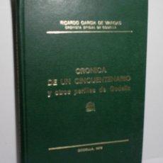 Libros de segunda mano: CRÓNICA DE UN CINCUENTENARIO Y OTROS PERFILES DE GODELLA. GARCÍA DE VARGAS RICARDO. 1978. Lote 166914228