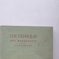 Libros de segunda mano: LOS CHAKRAS. UNA MONOGRAFIA - C.W. LEADBEATER. Lote 166917780