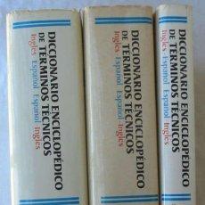 Libros de segunda mano: DICCIONARIO ENCICLOPÉDICO DE TÉRMINOS TÉCNICOS - INGLÉS ESPAÑOL / ESPAÑOL INGLÉS - 2217 PÁGINAS VER. Lote 166923412
