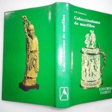 Libros de segunda mano: J.M. ECHEVERRÍA COLECCIONISMO DE MARFILES Y93834. Lote 167038688