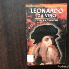 Libros de segunda mano: LEONARDO DA VINCI. GRANDES INICIADOS. SARA CUADRADO. Lote 167041645