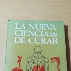 Libri di seconda mano: LA NUEVA CIENCIA DE CURAR - LOUIS KUHNE - CURACION SIN MEDICAMENTOS, OPERACIONES 1969 EL BUEN LECTOR. Lote 167053584