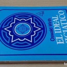 Livros em segunda mão: EL IDEAL INICIATICO - WIRTH,OSWALD - KIER - MASONERIA. Lote 167063432