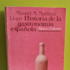 Libros de segunda mano: HISTORIA DE LA GASTRONOMÍA ESPAÑOLA MARTÍNEZ LLOPIS, MANUEL. Lote 167065856