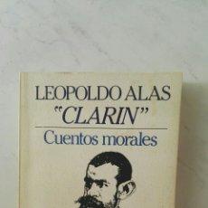 Libros de segunda mano: CUENTOS MORALES CLARÍN. Lote 167074066