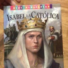 Libros de segunda mano: ISABEL LA CATÓLICA LA REINA ABSOLUTA. Lote 167075205
