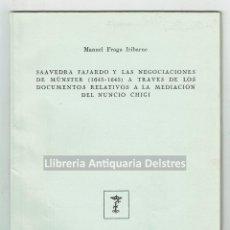 Libros de segunda mano: [DEDICADO. ZARAGOZA, 1956] FRAGA IRIBARNE, MANUEL. SAAVEDRA FAJARDO Y LAS NEGOCIACIONES DE MÜNSTER . Lote 167092612