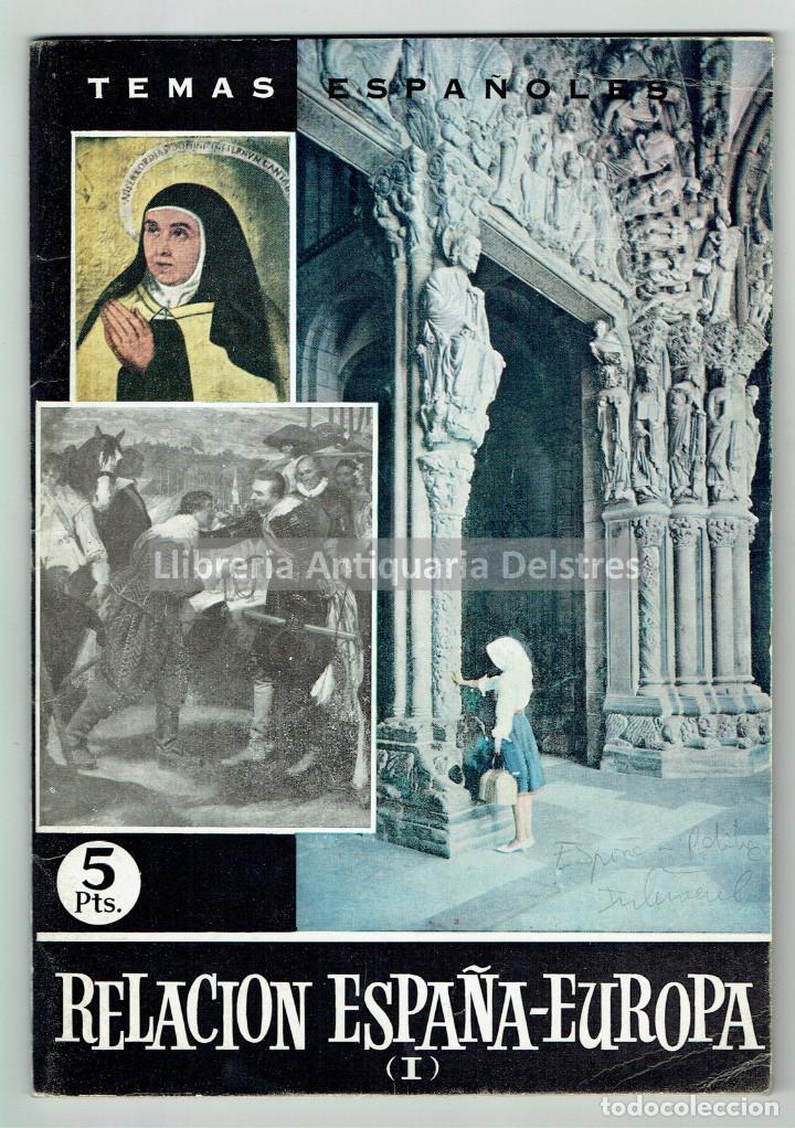 [DEDICADO. MADRID, 1963] SIERRA, GERMAN. RELACIÓN ESPAÑA - EUROPA.- I. (Libros de Segunda Mano - Historia - Otros)