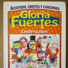 Libros de segunda mano: CHUPACHÚS, DE GLORIA FUERTES (SUSAETA, 1999). CHISTES, ACERTIJOS Y CANCIONES. MARGARITA MENÉNDEZ.. Lote 167119042