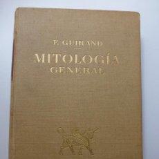 Libros de segunda mano: GUIRAND. MITOLOGÍA GENERAL. 1962. Lote 184004196