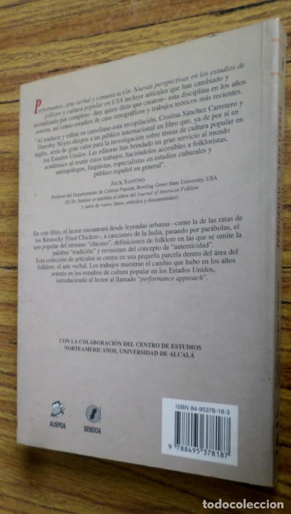 Libros de segunda mano: PERFORMANCE, ARTE VERBAL Y COMUNICACIÓN Nuevas perspectivas en los estudios de folklore y cultura po - Foto 2 - 167140648
