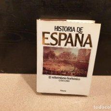 Libros de segunda mano: HISTORIA DE ESPAÑA....PLANETA...TOMO NUMERO 7.......1990... Lote 167154028