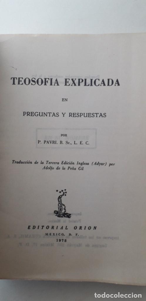 Libros de segunda mano: TEOSOFIA EXPLICADA - P. PAVRI - Foto 4 - 167163132