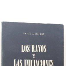 Libros de segunda mano: LOS RAYOS Y LAS INICIACIONES. SIETE RAYOS TOMO V - ALICE A. BAILEY. . Lote 167166428