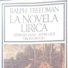 Libros de segunda mano: RALPH FREEDMAN. LA NOVELA LÍRICA. BARCELONA. 1972.. Lote 167173812